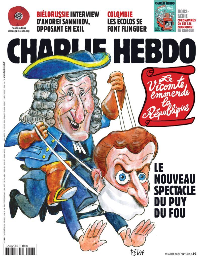 Charlie Hebdo n°1465 -- 19 août  2020 --- FÉLIX --- Le vicomte emmerde la République - Le nouveau spectacle du Puy du Fou
