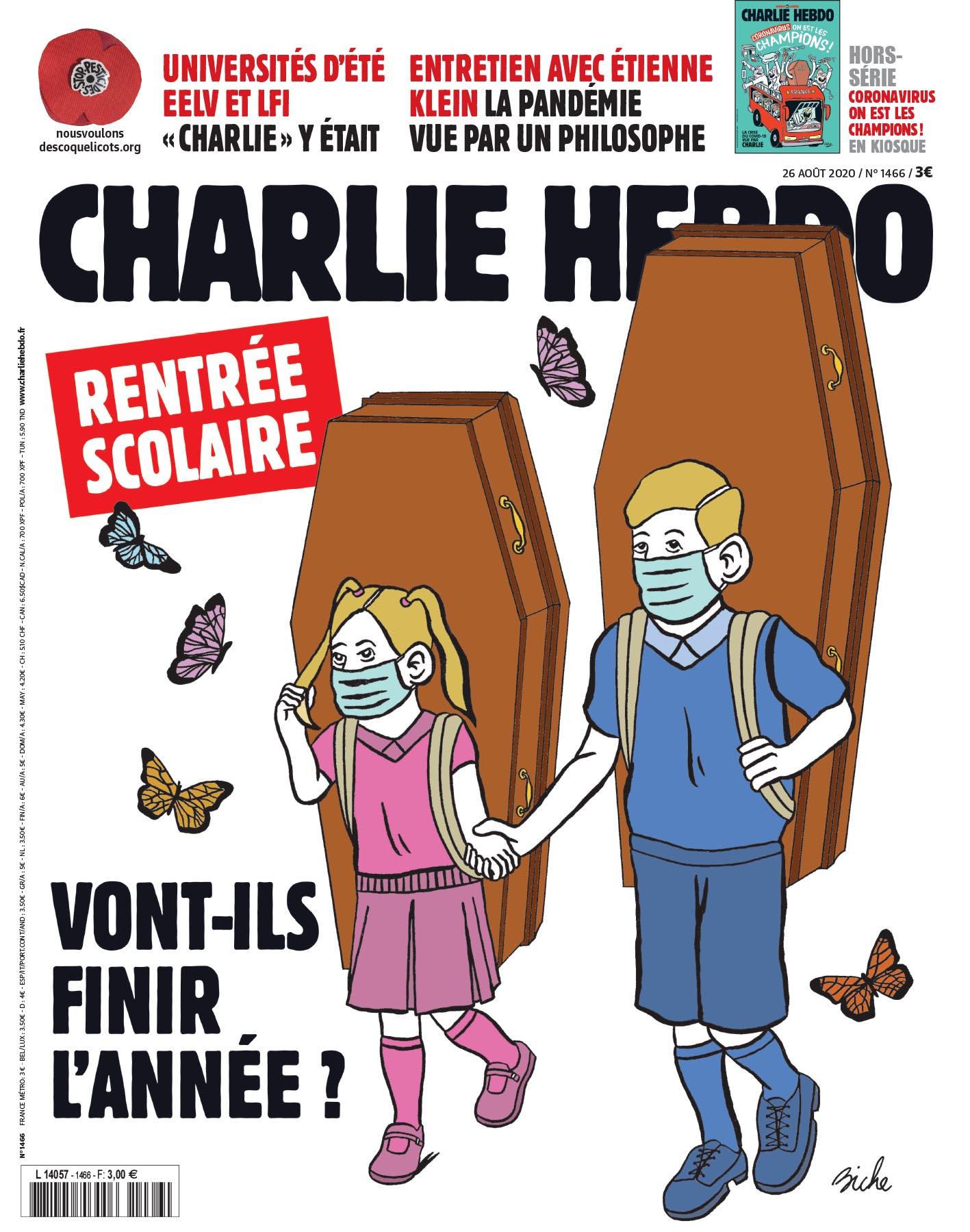 Charlie Hebdo n°1466 -- 26 août  2020 --- BICHE --- Rentrée scolaire - Vont-ils finir l'année ?