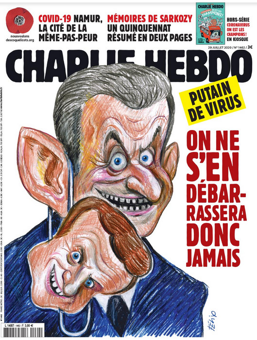 Charlie Hebdo n°1462 -- 30 juillet 2020 --- FÉLIX --- Putain de virus -- On ne s'en débarassera donc jamais