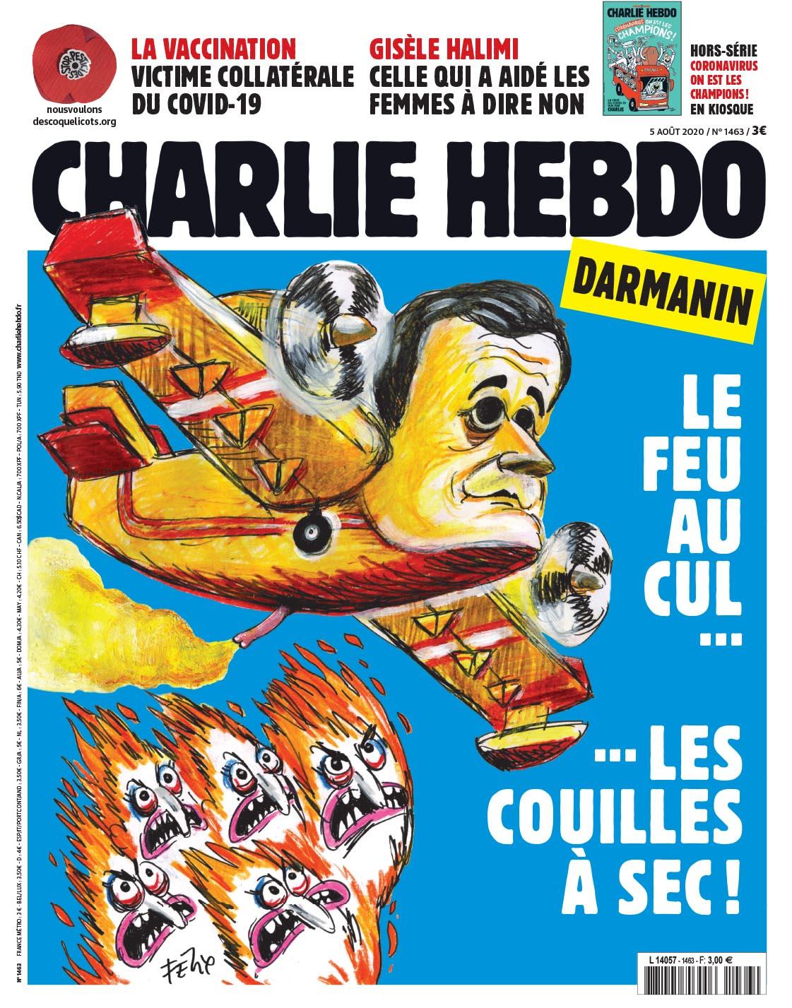 Charlie Hebdo n°1463 -- 5 août  2020 --- FÉLIX --- Darmanin, le feu au cul... ... les couilles à sec